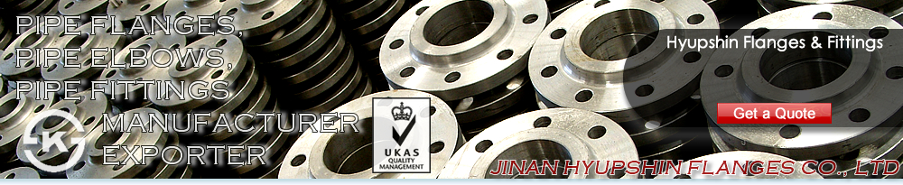 Jinan Hyupshin Flanges Co., Ltd, ansi b16.5 flange, ansi b16.47 flange, api605 flange, mss sp44 flange, industry standard flanges, bs10 table d flange, bs10 table e flange, bs4504 t6/3 flange, t10/3 flange, t16/3 flange, t25/3 flange, t40/3 flange, sabs1123 t600/3 flange, t1000/3 flange, t1600/3 flange, t2500/3 flange, t4000/3 flange, t600/8 flange, t1000/8 flange, t1600/8 flange, t2500/8 flange, t4000/8 flange, q235 flange, forged flange, forging flange, carbon steel flange, mild steel flange, faced flange, en1092-1 flange, type01b flange, type 02 flange, type 03 flange, type 05 flange, type 11 flange, type 13 flange, type 12 flange, en10204 3.1b certificate, tuv certificate, ped certificate,ce-ad2000 certificate, korean ks certificate, ks mark flanges, jis flanges, russian gost 12820 flange, gost 12821 flange, 150p flange, 300p flange, din2501 flange, din2502 flange, din2503 flange, din2543 flange, ksd4308 flange, korean jis flanges, chinese flanges exporter, chinese flanges supplier, chinese flanges factory, chinese flanges manufacturer, chinese flanges seller, zhangqiu flanges factory, zhangqiu flanges supplier, zhangqiu flanges exporter, italy uni flanges, spain flanges, germany din flanges, flansche, brides, brida, flansch, falan, chinese falan